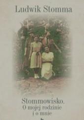 Okładka książki Stommowisko. O mojej rodzinie i o mnie Ludwik Stomma