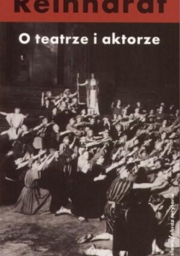 Okładka książki O teatrze i aktorze Max Reinhardt