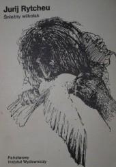 Okładka książki Śnieżny wilkołak Jurij Rytcheu