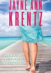 Okładka książki Wakacje na Hawajach Jayne Ann Krentz