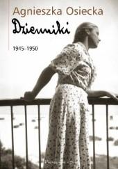 Okładka książki Dzienniki 1945–1950 Agnieszka Osiecka