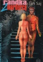 Okładka książki Randka z mordercą Jan Saj