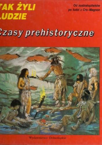 Okładka książki Czasy prehistoryczne Louis-Rene Nougier