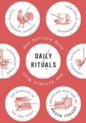 Okładka książki Daily Rituals: How Artists Work Mason Currey