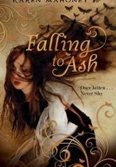 Okładka książki Falling to Ash Karen Mahoney