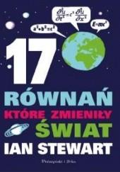 Okładka książki 17 równań, które zmieniły świat Ian Stewart