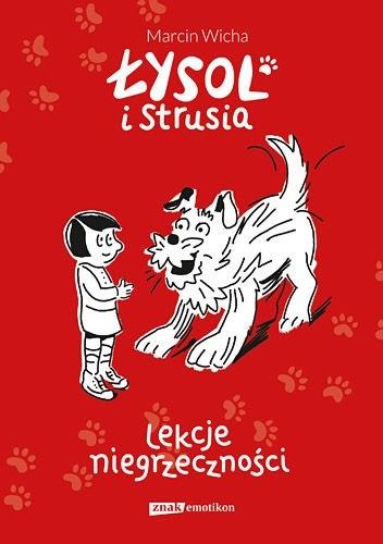 Okładka książki Łysol i Strusia Marcin Wicha