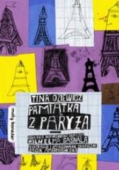 Okładka książki Pamiątka z Paryża Tina Oziewicz,Jacek Ambrożewski