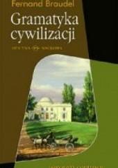 Okładka książki Gramatyka cywilizacji Fernand Braudel