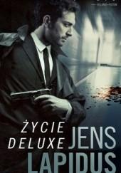 Okładka książki Życie deluxe Jens Lapidus