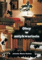 Okładka książki Obcy w antykwariacie Jolanta Maria Kaleta