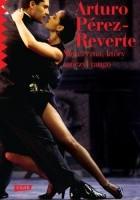 Znalezione obrazy dla zapytania Arturo Perez-Reverte : Mężczyzna, który tańczył tango