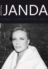 Okładka książki Krystyna Janda. Osobisty album Krystyny Jandy Klaudia Baranowska