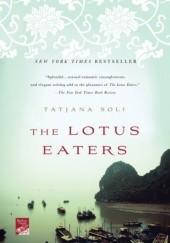 Okładka książki The Lotus Eaters Tatjana Soli