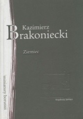 Okładka książki Ziemiec. Prowincjałki rowerowe Kazimierz Brakoniecki
