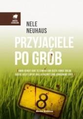 Okładka książki Przyjaciele po grób Nele Neuhaus