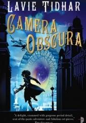 Okładka książki Camera Obscura Lavie Tidhar