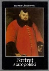 Okładka książki Portret staropolski Tadeusz Chrzanowski