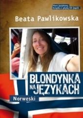 Okładka książki Blondynka na językach. Norweski Beata Pawlikowska