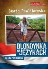 Okładka książki Blondynka na językach. Niderlandzki Beata Pawlikowska