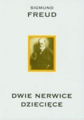 Okładka książki Dwie nerwice dziecięce Sigmund Freud