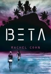 Okładka książki Beta Rachel Cohn