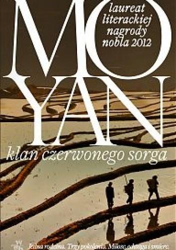 Okładka książki Klan czerwonego sorga Mo Yan