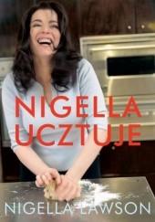 Okładka książki Nigella ucztuje Nigella Lawson