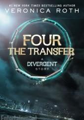 Okładka książki The Transfer: A Divergent Story Veronica Roth