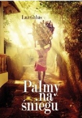 Okładka książki Palmy na śniegu Luz Gabás