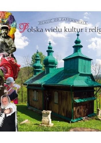 Okładka książki Polska wielu kultur i religii Tomasz Czerwiński