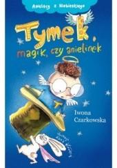 Okładka książki Tymek, magik czy anielinek