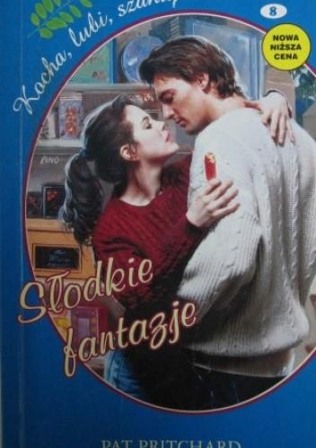 Okładka książki Słodkie fantazje Pat Pritchard