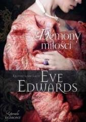 Okładka książki Demony miłości Eve Edwards