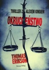 Okładka książki Okrucieństwo Thomas Erikson