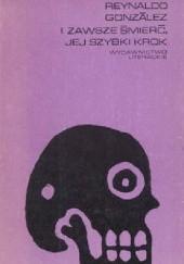 Okładka książki I zawsze śmierć, jej szybki krok Reynaldo González