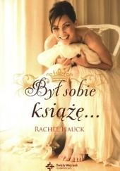 Okładka książki Był sobie książę... Rachel Hauck