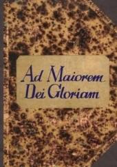 Okładka książki Ad maiorem Dei gloriam Konstantyn Dominik