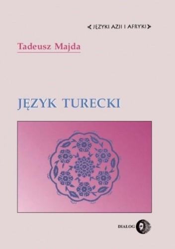 Okładka książki Język turecki Tadeusz Majda