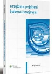 Okładka książki Zarządzanie projektami badawczo-rozwojowymi Jerzy Kisielnicki