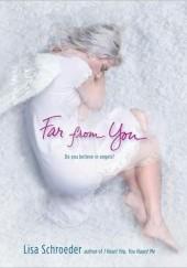 Okładka książki Far from You Lisa Schroeder