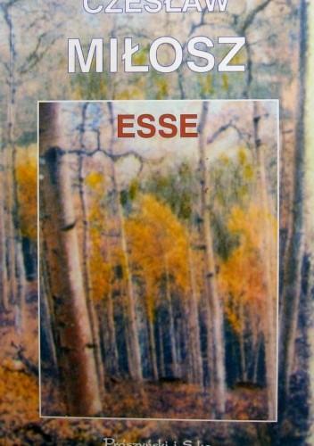 Okładka książki Esse Czesław Miłosz