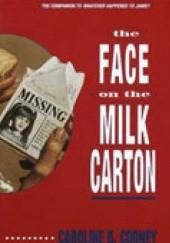 Okładka książki The Face on the Milk Carton Caroline B. Cooney