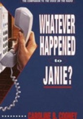 Okładka książki Whatever Happened to Janie? Caroline B. Cooney