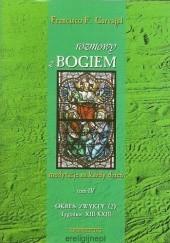 Okładka książki Rozmowy z Bogiem. Tom IV: Okres zwykły, Tygodnie XIII-XXIII Francisco Fernandez-Carvajal