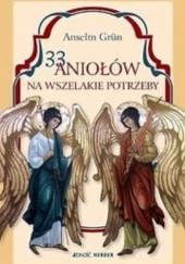 Okładka książki 33 Aniołów na wszelakie potrzeby. Anselm Grün