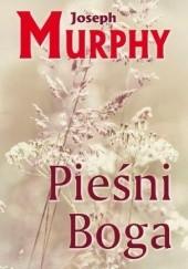 Okładka książki Pieśni Boga Joseph Murphy