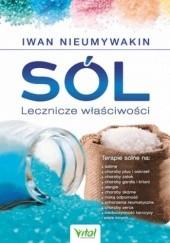 Okładka książki Sól. Lecznicze właściwości Iwan Nieumywakin