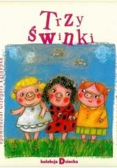 Okładka książki Trzy świnki Grzegorz Kasdepke,Joseph Jacobs,Agnieszka Żelewska