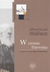 Okładka książki W cieniu Darwina Alfred Wallace
